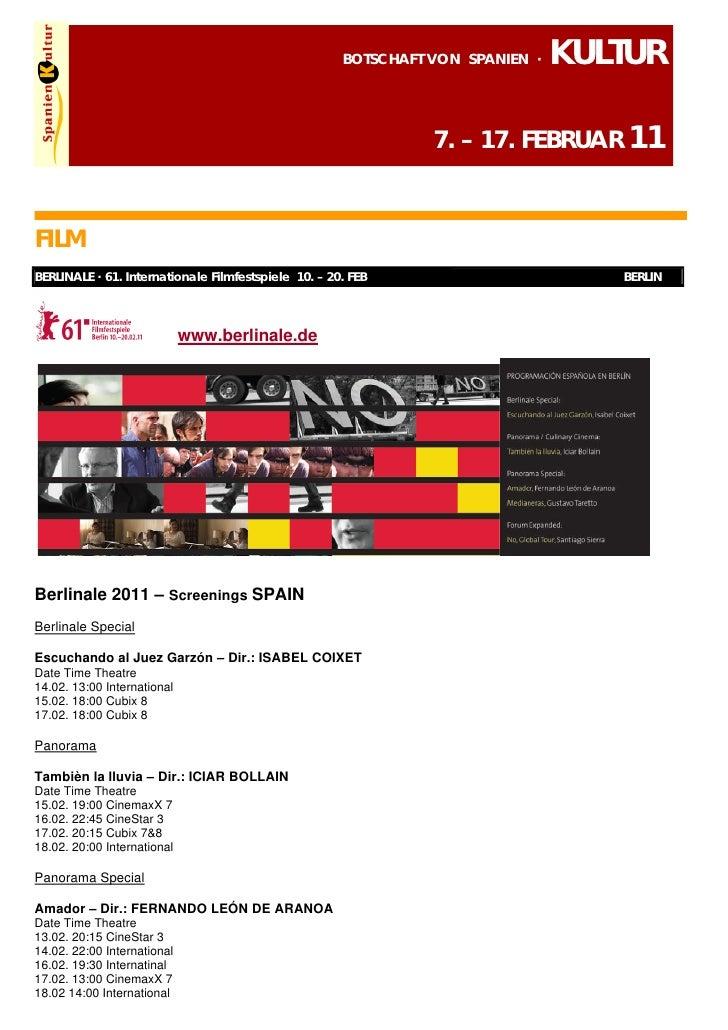 BOTSCHAFT VON SPANIEN ·   KULTUR                                                                7. – 17. FEBRUAR 11FILMBER...