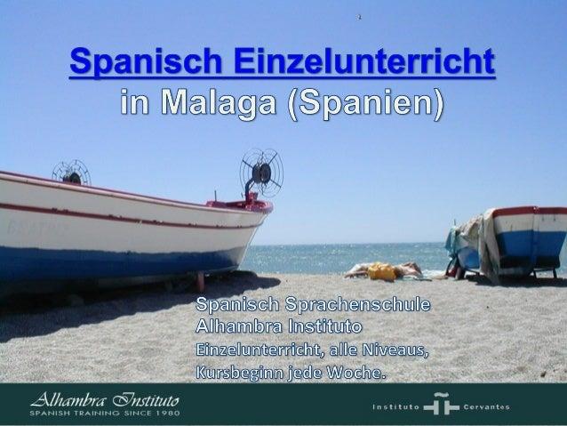 Spanisch Einzelunterricht Sprachenschule  Alhambra Instituto In Málaga, Spanien