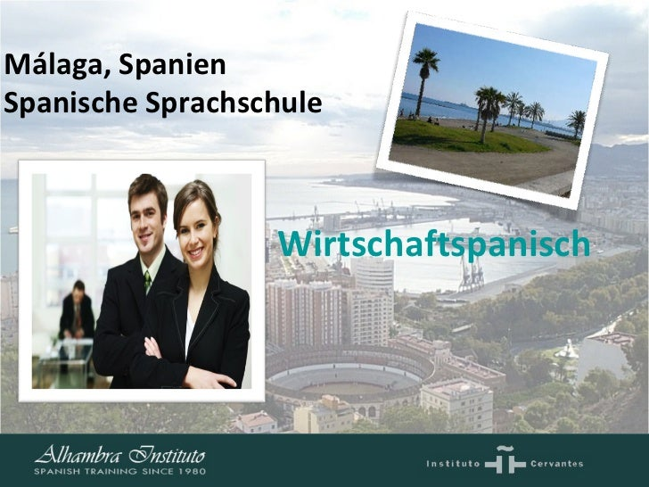 Wirtschaftspanisch         Málaga, Spanien Spanische Sprachschule