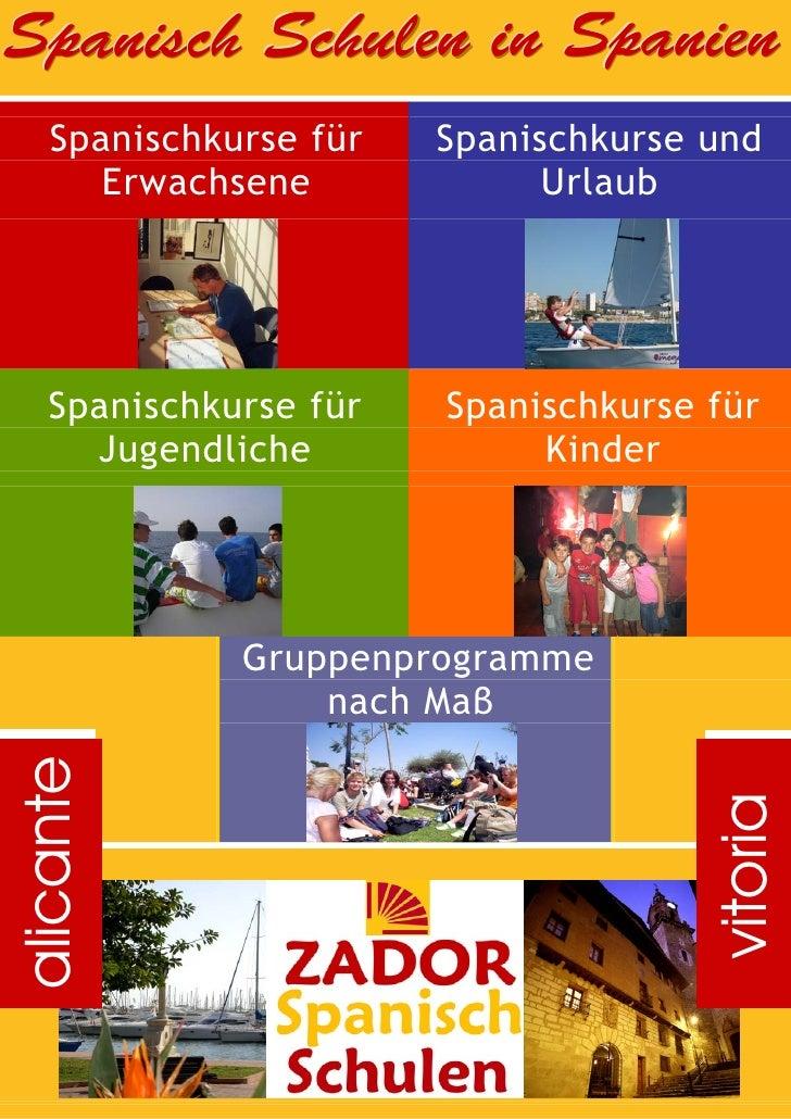 Spanisch Schulen in Spanien     Spanischkurse für   Spanischkurse und        Erwachsene             Urlaub         Spanisc...