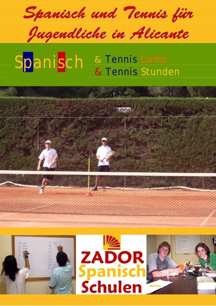 Spanisch und Tennis für  Jugendliche in Alicante Spanisch   & Tennis Camp            & Tennis Stunden