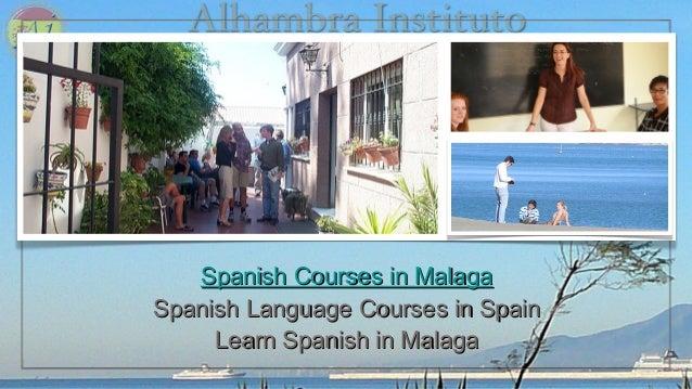 Alhambra InstitutoAlhambra Instituto Spanish Courses in MalagaSpanish Courses in Malaga Spanish Language Courses in SpainS...