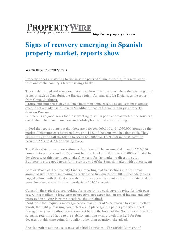 http://www.propertywire.com   Signs of recovery emerging in Spanish property market, reports show  Wednesday, 06 January 2...