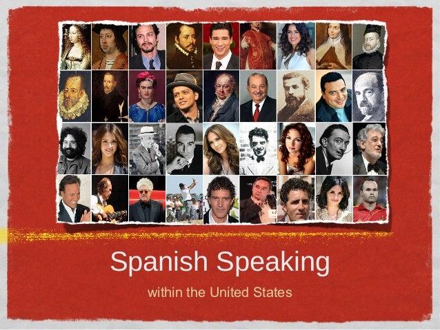 Spanish Speaking within the United States