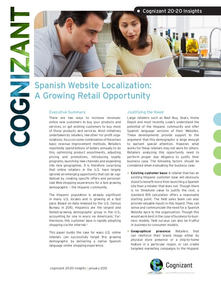 • Cognizant 20-20 InsightsSpanish Website Localization:A Growing Retail Opportunity   Executive Summary                   ...