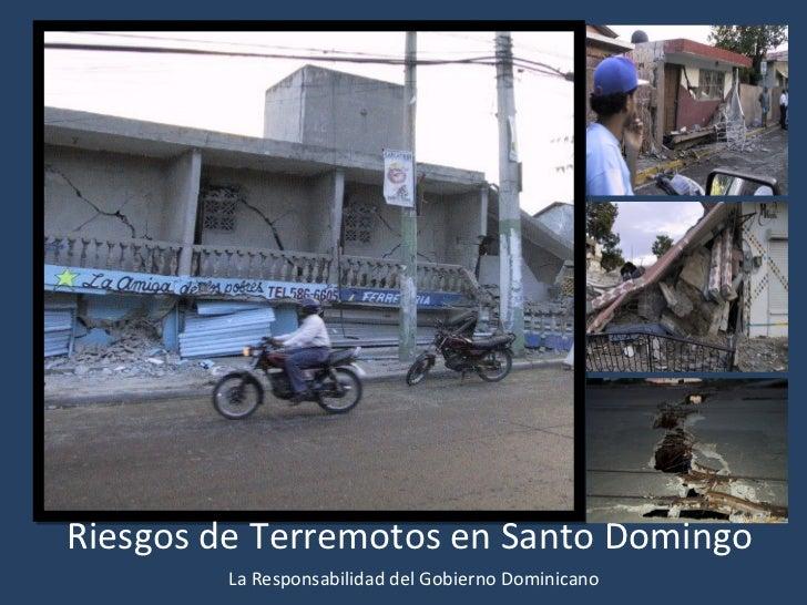Riesgos de Terremotos en Santo Domingo La Responsabilidad del Gobierno Dominicano