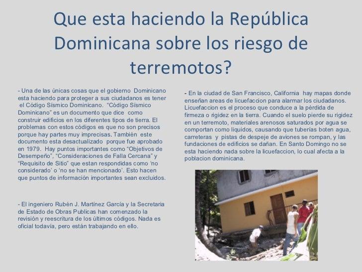 Que esta haciendo la República Dominicana sobre los riesgo de terremotos? - Una de las únicas cosas que el gobierno  Domin...