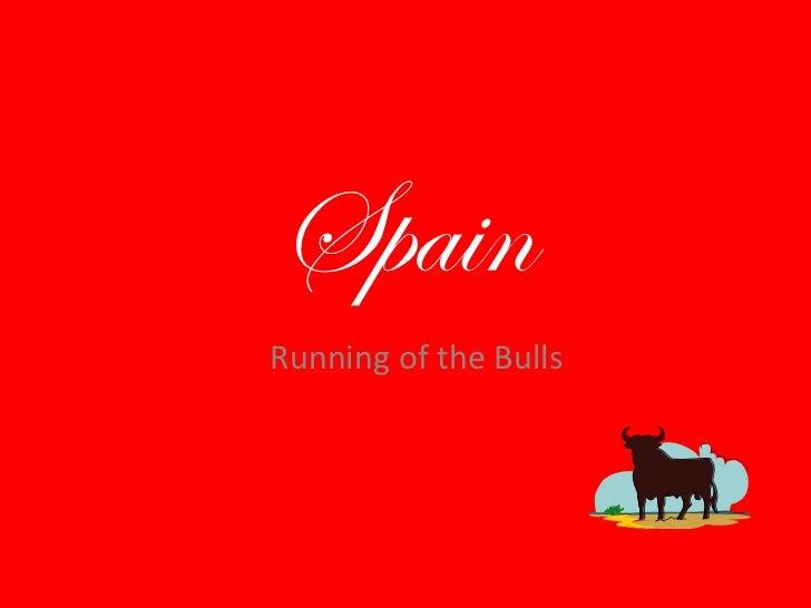 SpainRunning of the Bulls