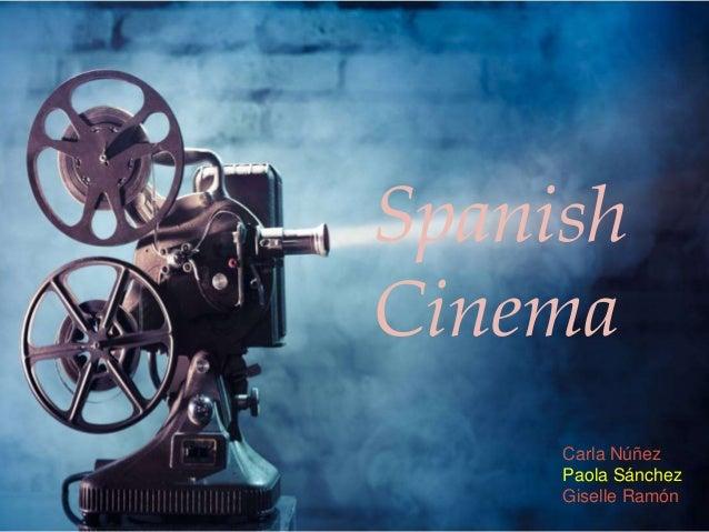 Spanish Cinema Carla Núñez Paola Sánchez Giselle Ramón