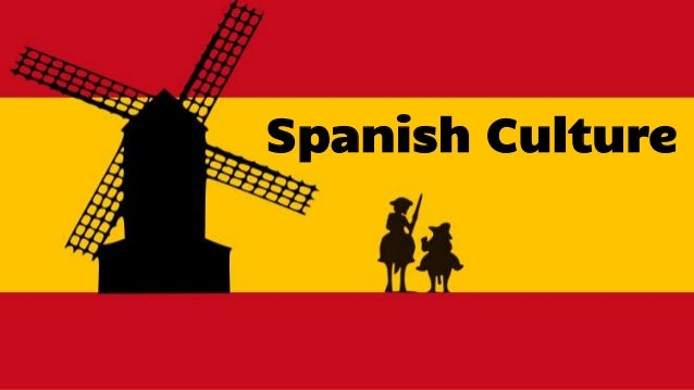 spanish culture Find and save ideas about spanish culture on pinterest | see more ideas about flamenco dresses, hispanic culture and flamenco.