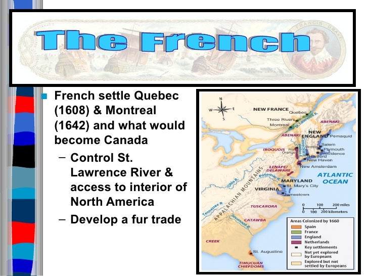 spanish french and english settlement Compare and contrast spanish and british colonization efforts in north america prior to 1763 prior to 1763, both spanish and british colonization efforts expanded into various regions of.