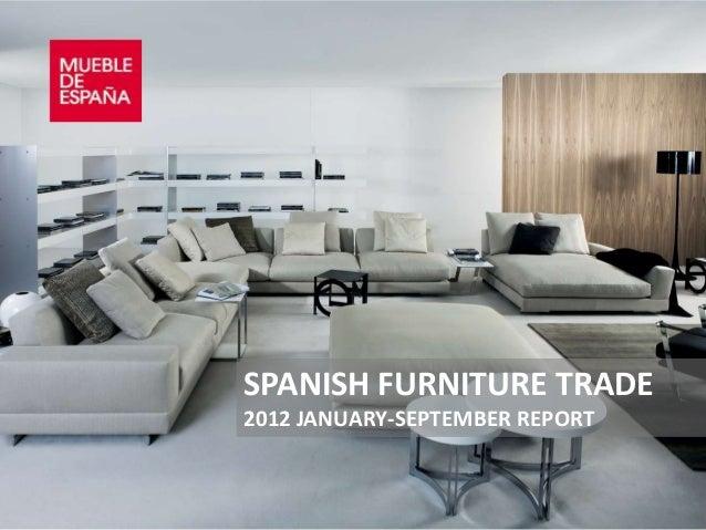 SPANISH FURNITURE TRADE2012 JANUARY-SEPTEMBER REPORT