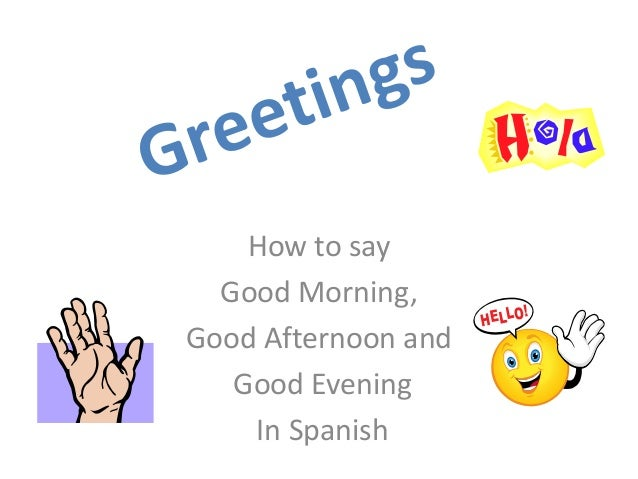 Good Morning Cards In Spanish : Spanish greetings