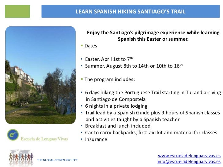 LEARN SPANISH HIKING SANTIAGO'S TRAIL                                Enjoy the Santiago's pilgrimage experience while lear...