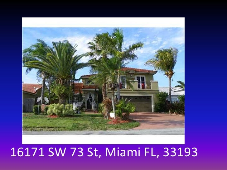 16171 SW 73 St, Miami FL, 33193