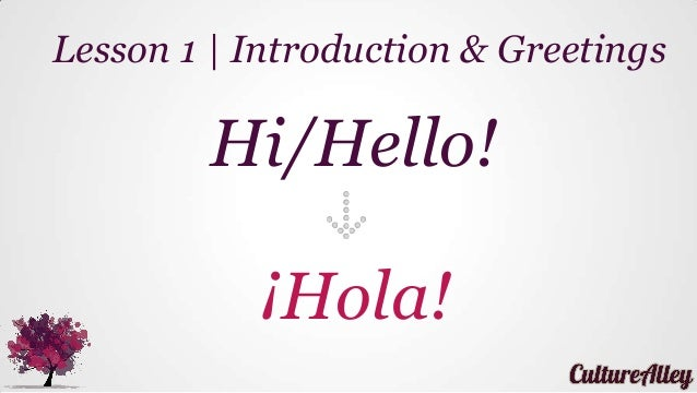 Basic spanish lesson 1 introductions greetings lesson 1 introduction greetings m4hsunfo
