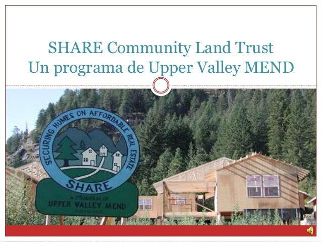SHARE Community Land Trust Un programa de Upper Valley MEND
