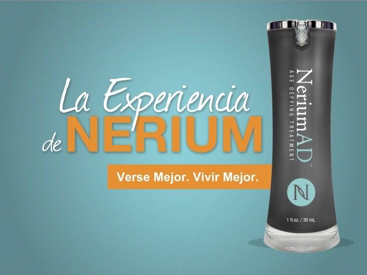 ¿Qué es la Experiencia Nerium?