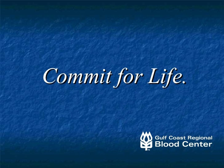 Commit for Life.