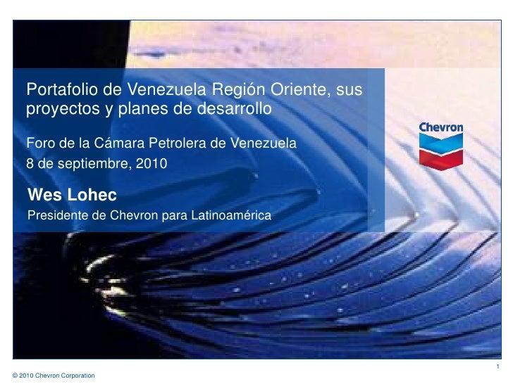 Portafolio de Venezuela Región Oriente, sus proyectos y planes de desarrollo<br />Foro de la Cámara Petrolera de Venezuela...