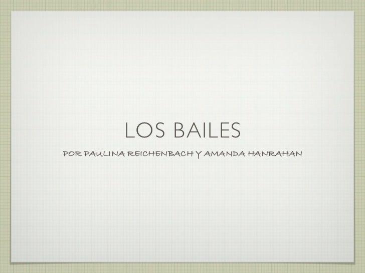 LOS BAILESPOR PAULINA REICHENBACH Y AMANDA HANRAHAN