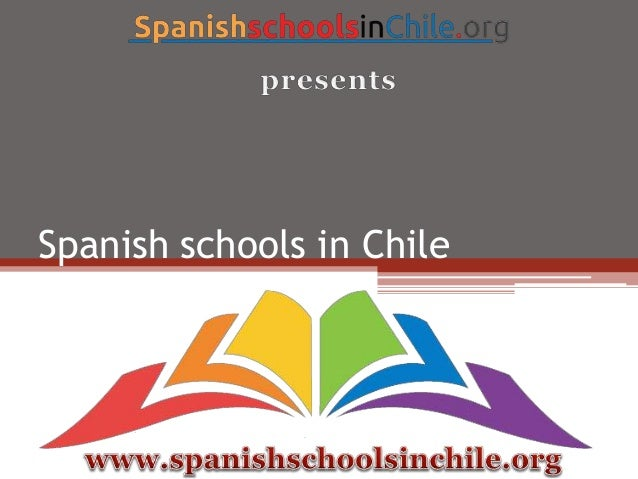Spanish Language Schools in Santiago, Chile
