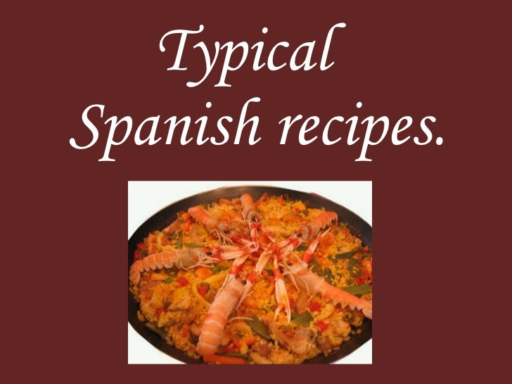 Typical   Spanish recipes.