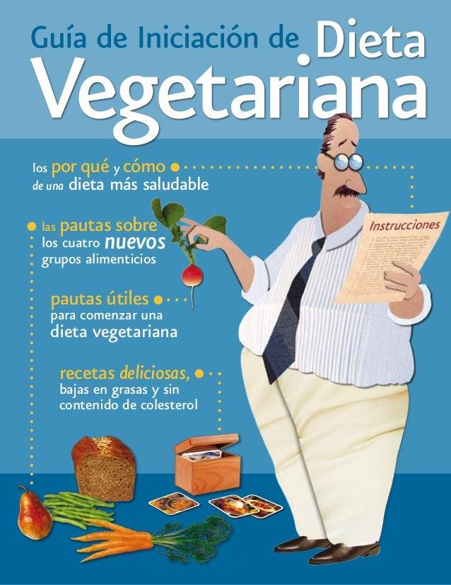 los por qué y cómo de una dieta más saludable las pautas sobre  nuevos  los cuatro grupos alimenticios  pautas útiles  par...