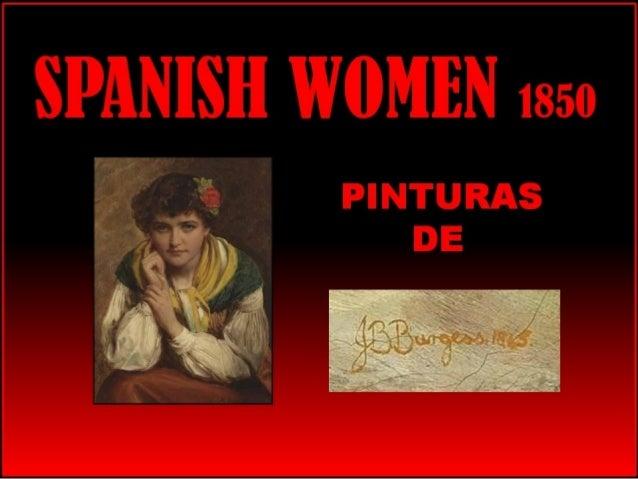 SPANISH WOMEN 1850 Pinturas de John Bagnold