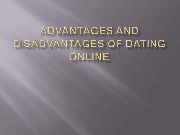 10 Online Dating Advantages and Disadvantages