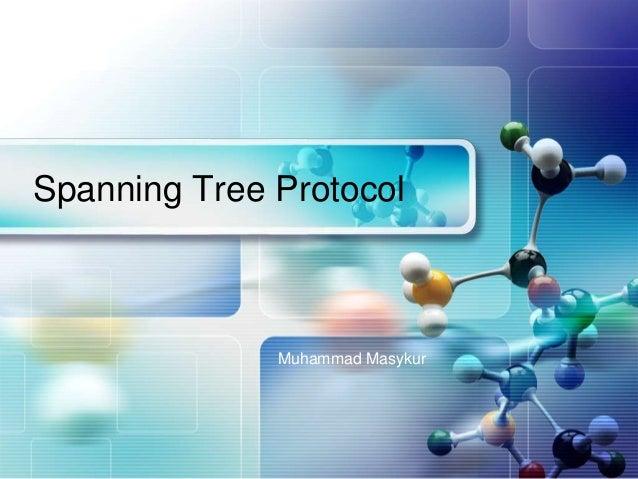 LOGOSpanning Tree Protocol              Muhammad Masykur