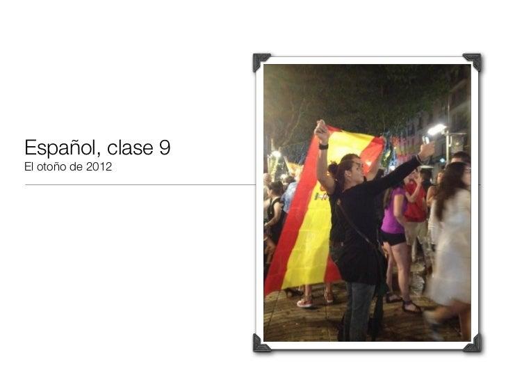 Español, clase 9El otoño de 2012