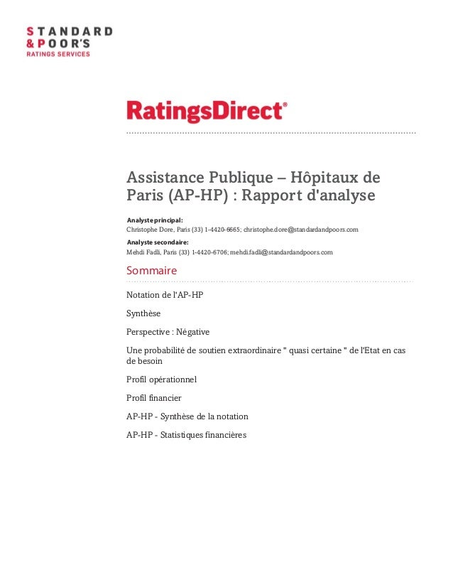Assistance Publique – Hôpitaux de Paris (AP-HP) : Rapport d'analyse Primary Credit Analyst: Christophe Dore, Paris (33) 1-...
