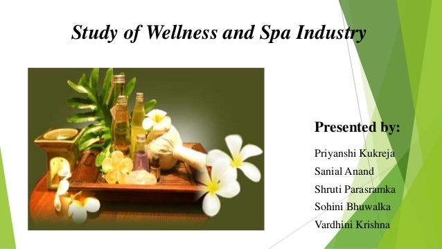 Spa And Wellness Industry