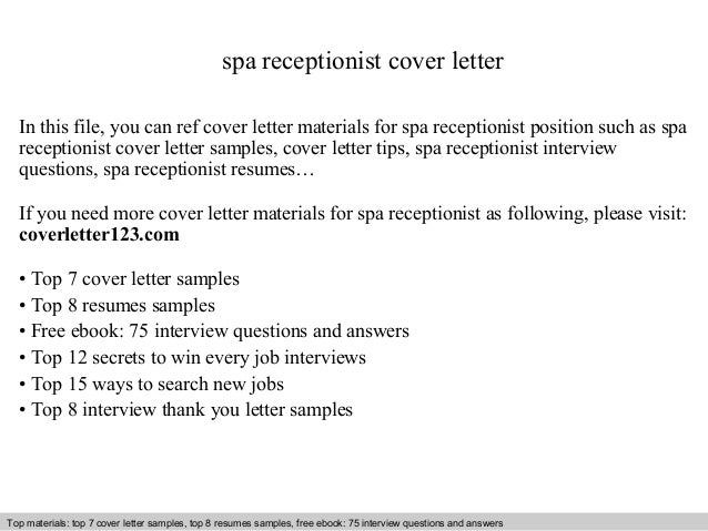 Spa Receptionist Cover Letter In This File, You Can Ref Cover Letter  Materials For Spa Cover Letter Sample ...
