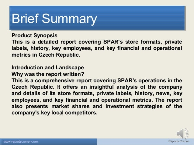 Brief Summary Brief Summary Product Synopsis This is a detailed report covering SPAR's store formats, private labels, hist...