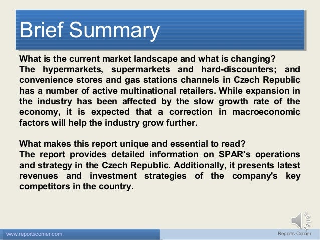 Brief Summary Brief Summary What is the current market landscape and what is changing? The hypermarkets, supermarkets and ...