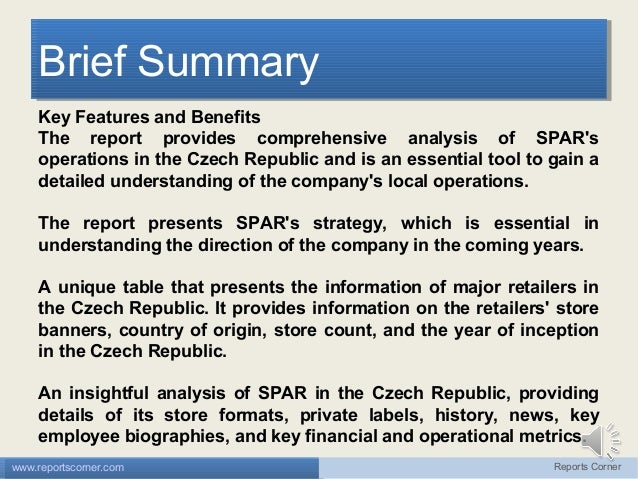 Brief Summary Brief Summary Key Features and Benefits The report provides comprehensive analysis of SPAR's operations in t...
