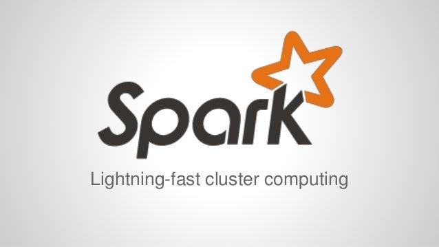 Lightning-fast cluster computing