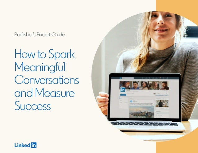 HowtoSpark Meaningful Conversations andMeasure Success Publisher's Pocket Guide