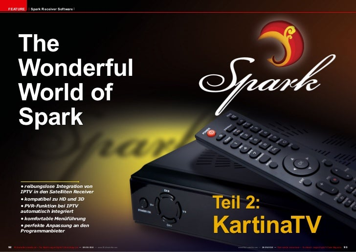FEATURE                 Spark Receiver Software          The          Wonderful          World of          Spark          ...