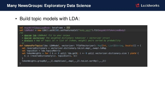• Build topic models with LDA: Many NewsGroups: Exploratory Data Science