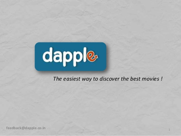 1feedback@dapple.co.inThe easiest way to discover the best movies !