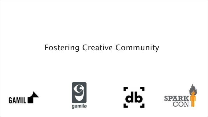 Fostering Creative Community