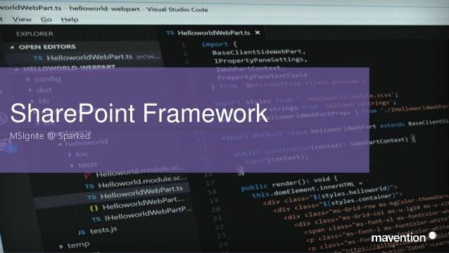 SharePoint Framework MSIgnite @ Sparked