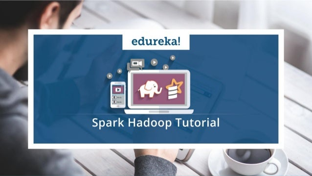 Spark Hadoop Tutorial | Spark Hadoop Example on NBA | Apache