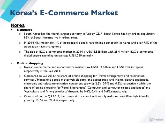 § South Korea is considered lucrative market for cross-border e-commerce  o The country's stable currency: Korean won ...