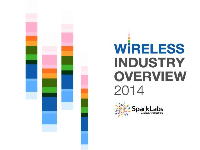 CONTENT • Fast Facts o Global Mobile Subscribers o Wireless Carriers o Mobile Market Share o Global Internet Usage •...