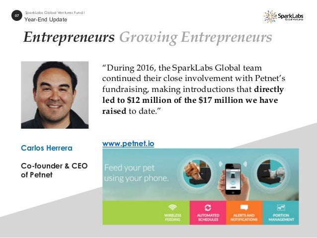 """Entrepreneurs Growing Entrepreneurs """"During 2016, the SparkLabs Global team continued their close involvement with Petnet'..."""