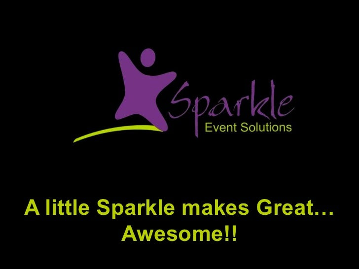 A little Sparkle makes Great…           Awesome!!